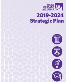 Orbis Cascade Alliance 2019-2024 Strategic Plan