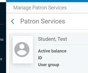 Screenshot of patron services screen in Alma.