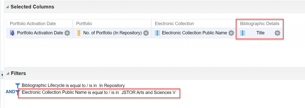 Criteria tab showing the Bibliographic Details: Title column and a filter for Electronic Collection Public Name is equal to / is in JSTOR Arts and Sciences V.